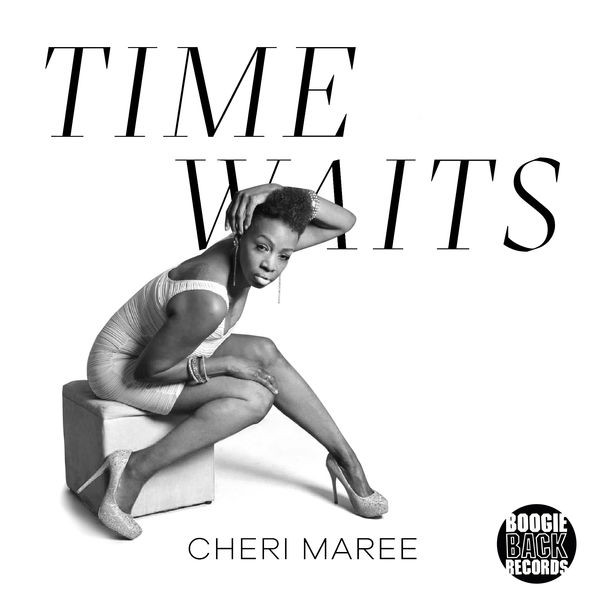 Cheri Maree - Time Waits
