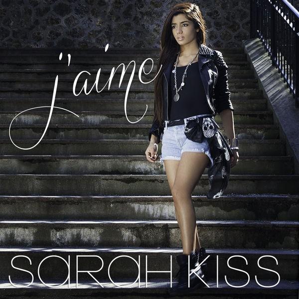 sarah kiss - j'aime